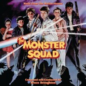 Monster Squad (Limited Edition) - Bruce Broughton