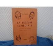 La Lecture Immediate Methode De Lecture Courante de C. AMADIEU ET A. PRIGNET