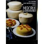 La Cuisine Aux Micro-Ondes Avec Microplus Tupperware 200 de COLLECTIF