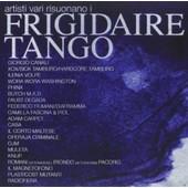 Plays Frigidaire Tango -