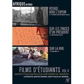 Films D'�tudiants : Voyage Vers L'espoir + Sur Les Traces D'un Pr�sident + Sur La Rive - Vol. 4 de Thierno Souleymane Diallo
