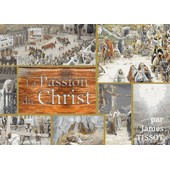 La Passion Du Christ de James Tissot