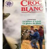Croc Blanc 2�me �pisode, Le Tr�sor D'adam, La Gloire De Blair de Park Grosvenor