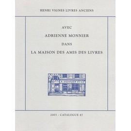 Adrienne Monnier & la Maison des amis des livres - 1915-1951