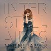 Interstellaires - �dition Limit�e (Livre Disque Collector) - Mylene Farmer
