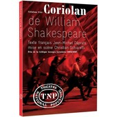 Coriolan De Willaim Shakespeare de Christian Schiaretti