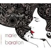 Marie Baraton - L'un Et L'autre - Cd Digipack 8 Titres 2013 - Cdal 1006