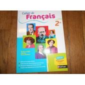Cahier De Fran�ais 2de Corrig� Enseignant de Borrat, de Cazanove, Revert