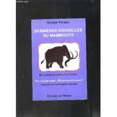 Dernieres Nouvelles Du Mammouth- De Claude Allegre A Luc Ferry... Peut On Reformer L Education Nationale? de PICHON OLIVIER