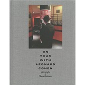 On Tour With Leonard Cohen de Sharon Robinson