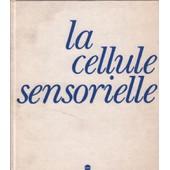 La Cellule Sensorielle de Poirier / Pelisse / Veron