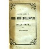 Brevi Notizie Della Vita E Delle Opere Di Carlo Troya de TREVISANI GAETANO