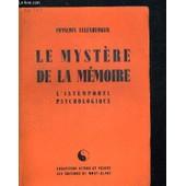 Le Mystere De La Memoire. L Intemporel Psychologique. Collection Action Et Pensee de ELLENBERGER FRANCOIS