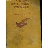 Le Crime De L Orient Express. Texte Francais De Louis Postif. Collection Le Masque. de agatha christie