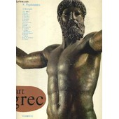 L Art Grec. L Art Et Les Grandes Civilisations. Collection De Creee Et Dirigee Par Lucien Mazenod de PAPAIOANNOU K. - COLLECTIF
