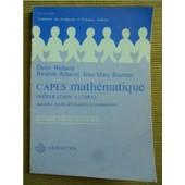 Capes Math�matique - Pr�paration � L'oral de Denis RICHARD et coll