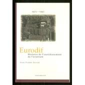 Soci�t� Eurodif - Histoire De L' Enrichissement De L' Uranium 1973-1993 de Jean-Pierre Daviet