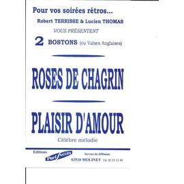 ROSES DE CHAGRIN + PLAISIR D'AMOUR (2 BOSTONS ou VALSES ANGLAISES)