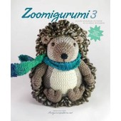 Zoomigurumi 3: 15 Cute Amigurumi Patterns By 12 Great Designers de Amigurumipatterns Net