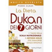 La Dieta Dukan Dei 7 Giorni de Pierre Dukan