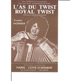 L'AS DU TWIST + ROYAL TWIST