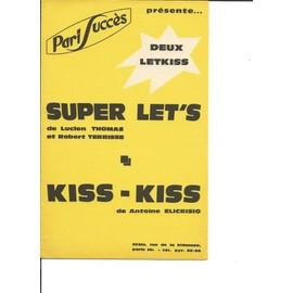 SUPER LET' & KISS - KISS (2 LETKISS)