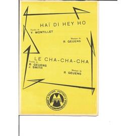 Haï di hey ho + Le Cha-cha-cha
