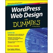 Wordpress Web Design For Dummies de Lisa Sabin-Wilson