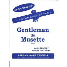 Gentleman du musette (valse)