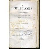 La Psychologie De L'association Depuis Hobbes Jusqu'a Nos Jours (Histoire Et Critique) de FERRI LOUIS