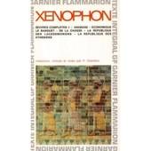 Oeuvres Compl�tes 2 - L'anabase-Le Banquet-L'�conomique De La Chasse-La R�publique Des Lac�d�moniens-La R�publique Des Ath�niens de X�nophon