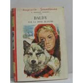 Baldy Sur La Piste Blanche de Birdsall Darling E.