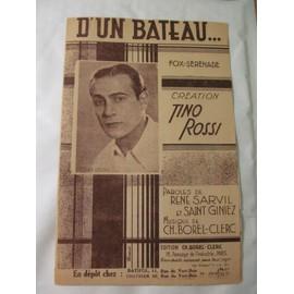D'un Bateau ... Fox-Sérénade - Tino Rossi / Voulez-vous, Madame ... Tango chanté / Un amour comme le nôtre ... Slow chanté - Lucienne Boyer (3 partitions)