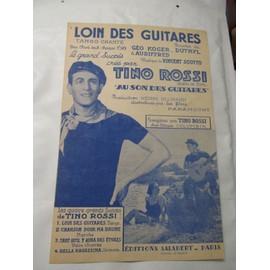 """Loin Des Guitares - Tango chanté - Le grand succès créé par Tino Rossi dans le film : """"Au Son Des Guitares"""" Production Paramount de Henri Ullman"""