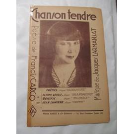 Chanson Tendre - Chantée par Fréhel / Elyane Ceylis / Denisys / Jean Lumière