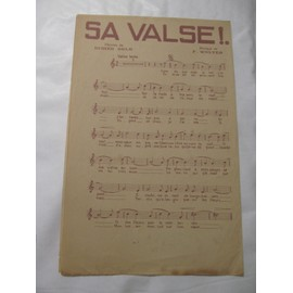 Sa valse ! (Paroles de Didier Gold et Musique de F. Wolter)