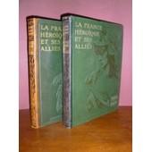 La France H�ro�que Et Ses Alli�s 1914-1916 Et 1916-1919 de GEFFROY (Gustave), LACOUR (L�opold), LUMET (Louis).
