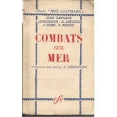 Combats Sur Mer / Collection Mers Et Outremer. de jean raynaud