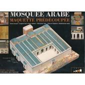 Maquette Pr�d�coup�e Mosquee Arabe de texte : michel terrasse