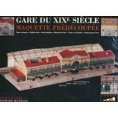 Maquette Pr�d�coup�e Gare Du Xixe Si�cle de texte : marie th�r�se caille