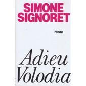 Adieu Volodia de Simone Signoret