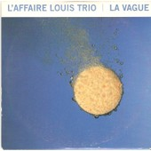 L'affaire Louis Trio-Cd Promo 1 Titre La Vague