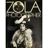 Zola Photographer. 208 Documents Selected And Compiled By Fran�ois Emile-Zola And Massin. - London: Collins, 1988 Zola Photographer. 208 Documents Selected And Compiled By Fran�ois... de EMILE-ZOLA FRANCOIS, MASSIN