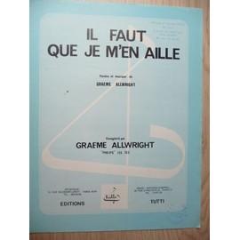 IL FAUT QUE JE M'EN AILLE Graeme Allwright