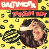Tarzan Boy / Tarzan Boy (Disc Jockey Version) (Top Disco Hit!)[Top Disco Hit!] - Baltimora