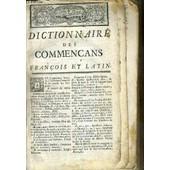 Dictionnaire Des Commencans Francois Et Latin Dedie A Monseigneur Le Duc De Bretagne - Vendu En Etat - 4 Photos Disponibles. de FORESTIER BOINVILLIERS JEAN-ETIENNE-JUDITH
