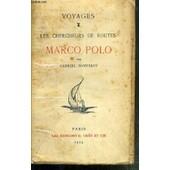 Les Chercheurs De Routes - Marco Polo / Voyages de BONVALOT GABRIEL
