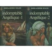 Indomptable Ang�lique. 2 Volumes ( Complet ). de anne golon