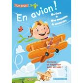 Un Tour En Avion ! - Coffret Un Livre Et Une Maquette � Construire de Larousse