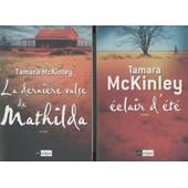 La Derni�re Valse De Mathilda + Eclair D'�t� de Tamara McKinley
